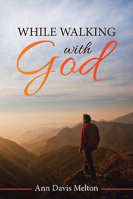 Picture of While Walking with God