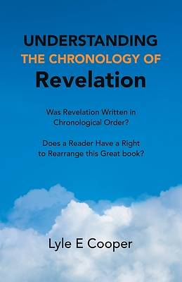 Picture of Understanding the Chronology of Revelation