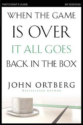 Picture of When the Game Is Over, It All Goes Back in the Box Participant's Guide