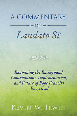 Picture of A Commentary on Laudato Si'