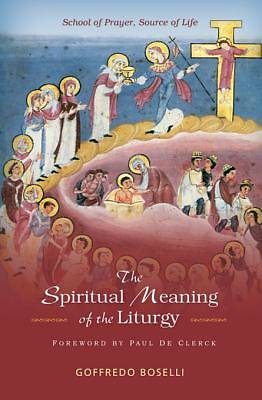 The Spiritual Meaning of the Liturgy [ePub Ebook]