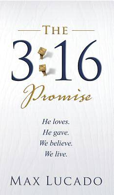 The 3 :16 Promise
