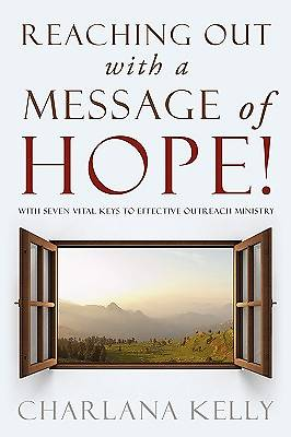 Reaching Out with a Message of Hope!
