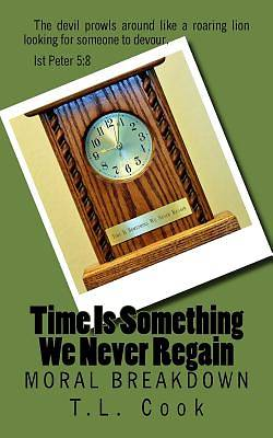 Picture of Time Is Something We Never Regain