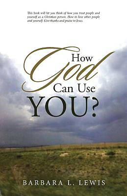 Picture of How God Can Use You?