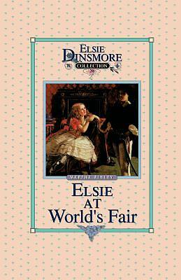 Elsie at the Worlds Fair, Book 20
