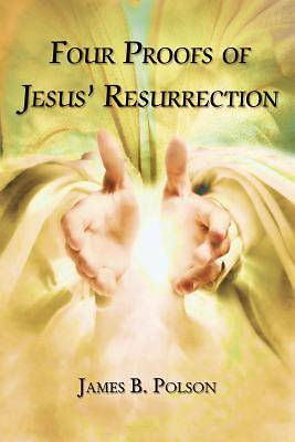 Four Proofs of Jesus Resurrection