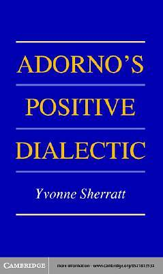 Adornos Positive Dialectic [Adobe Ebook]