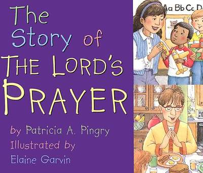 The Story of the Lords Prayer