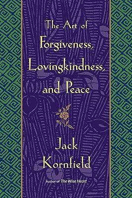 Picture of The Art of Forgiveness, Lovingkindness, and Peace