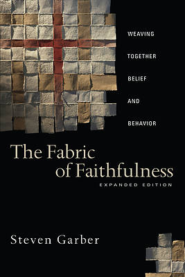Picture of The Fabric of Faithfulness Expanded Edition