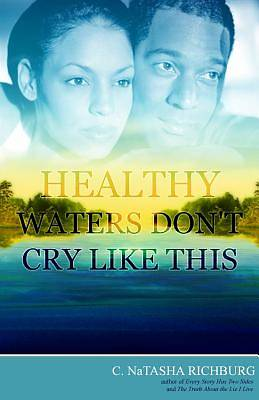 Picture of Healthy Waters Don T Cry Like This