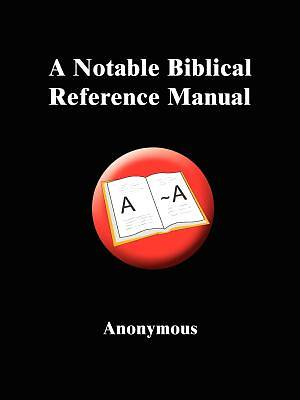 Picture of A Notable Biblical Reference Manual