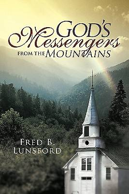 Gods Messengers from the Mountains