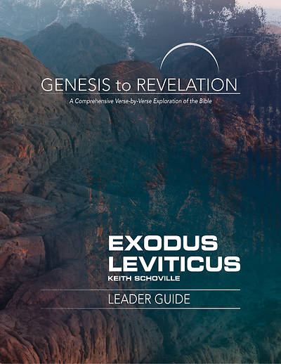 Genesis to Revelation Exodus Leviticus Leader Guide