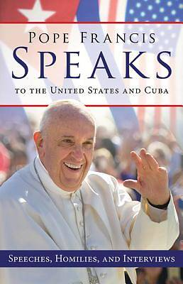 Pope Francis Speaks to the United States and Cuba