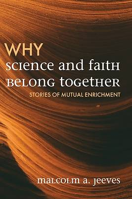 Picture of Why Science and Faith Belong Together