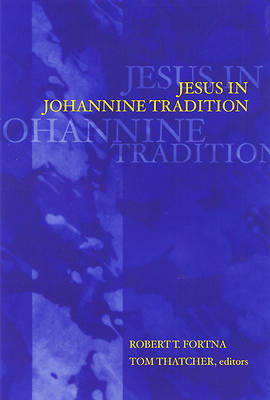 Picture of Jesus in Johannine Tradition