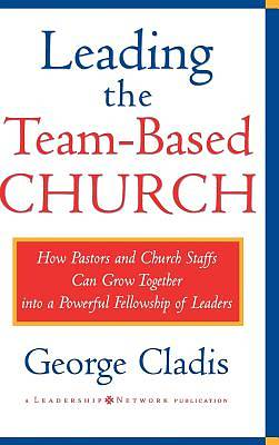 Leading the Team-Based Church