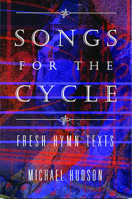 Songs for the Cycle