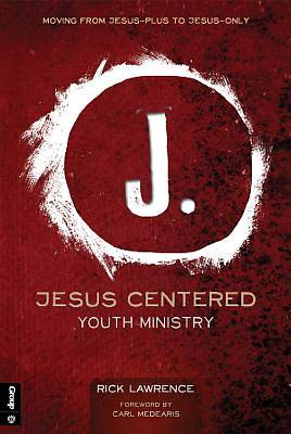 Picture of Jesus Centered Youth Ministry