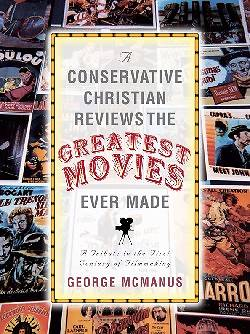Picture of A Conservative Christian Reviews the Greatest Movies Ever Made