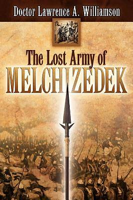 Picture of The Lost Army of Melchizedek