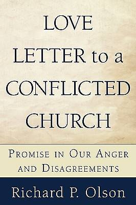Love Letter to a Conflicted Church