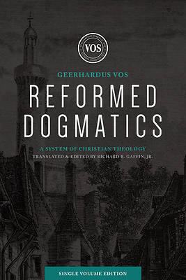 Picture of Reformed Dogmatics (Single Volume Edition)