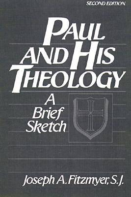 Paul and His Theology