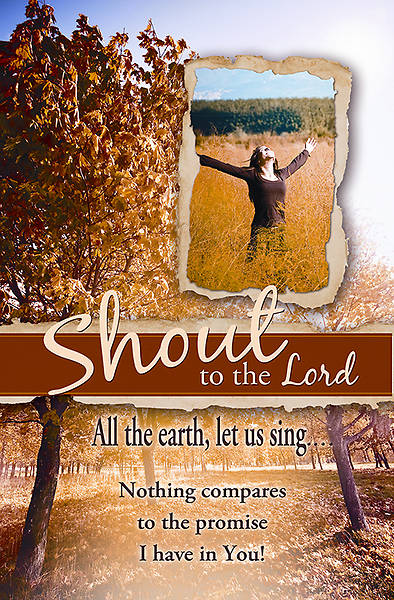 """Shout to the Lord"" General Worship Bulletin"