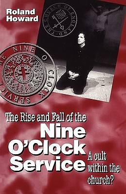 Rise and Fall of the Nine OClock Service