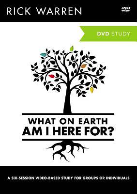 Picture of What on Earth Am I Here For? A DVD Study