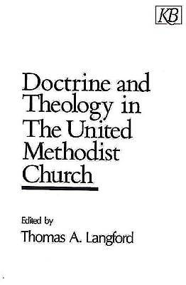 Picture of Doctrine and Theology in The United Methodist Church