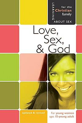 Love, Sex, and God Girls  Edition