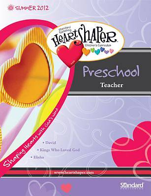 HeartShaper Preschool Teacher: Summer 2012