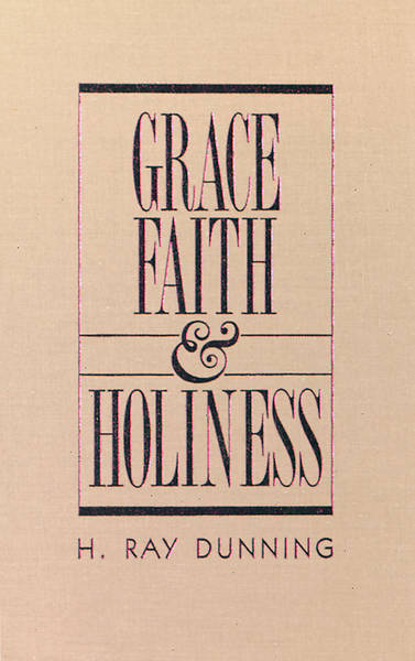 Grace, Faith & Holiness