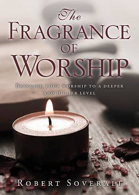 Picture of The Fragrance of Worship