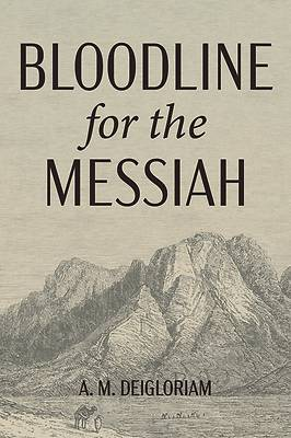 Picture of Bloodline for the Messiah