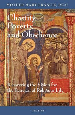 Chastity, Poverty, and Obedience