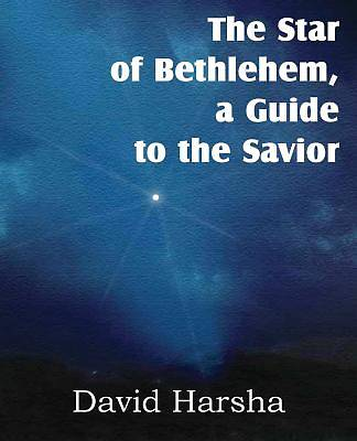 The Star of Bethlehem, a Guide to the Savior