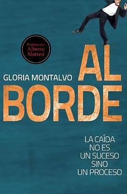 Al Borde / On the Edge