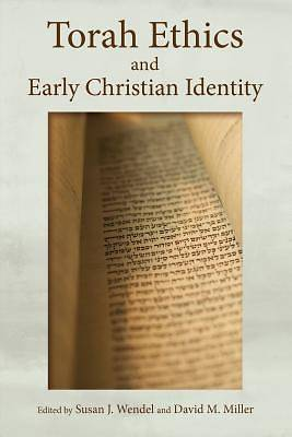 Picture of Torah Ethics and Early Christian Identity