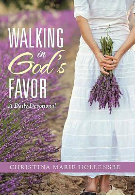 Picture of Walking in God's Favor