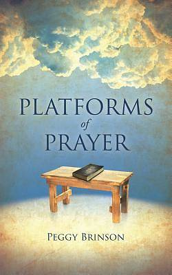 Picture of Platforms of Prayer