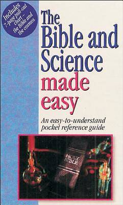 The Bible & Science Made Easy