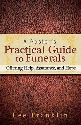 Picture of A Pastor's Practical Guide to Funerals