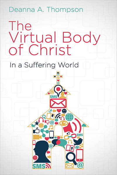 Picture of The Virtual Body of Christ in a Suffering World - eBook [ePub]