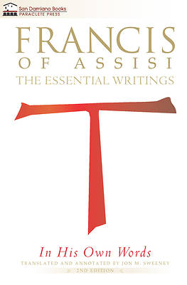 Francis of Assisi in His Own Words - Second Edition
