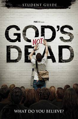 Gods Not Dead Student Guide